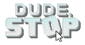Dude, Stop - Logo